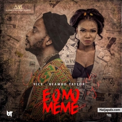 E O Mo Meme (You know nothing) by 9ice ft. Beambo Taylor