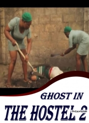 GHOST IN THE HOSTEL 2