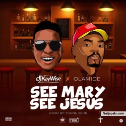 [INSTRUMENTAL] Dj Kaywise ft Olamide -See Mary See Jesus Remake (Prod. HitSound) by Dj Kaywise  x Olamide