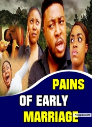 Pains Of Early Marriage