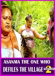 ASANMA THE ONE WHO DEFILES THE VILLAGE 2