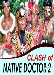 CLASH of NATIVE DOCTOR 2