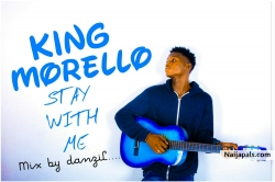 King Morello by Stay with me