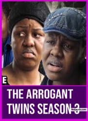 The Arrogant Twins Season 3