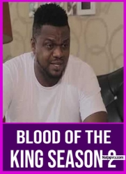 BLOOD OF THE KING SEASON 2