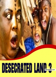 DESECRATED LAND 3
