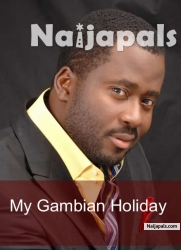 My Gambian Holiday