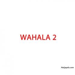WAHALA 2