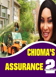 CHIOMA'S ASSURANCE 2