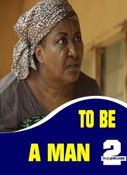 TO BE A MAN 2