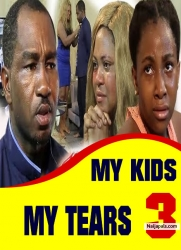MY KIDS MY TEARS 3