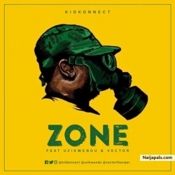 Zone by Kid Konnect Ft. Vector, Uzikwendu