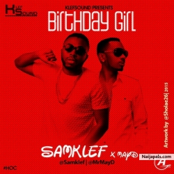 Birthday Girl by Samklef ft. May D