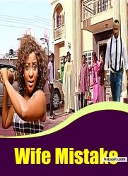 Wife Mistake