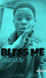 BLESS ME by LEE JAY