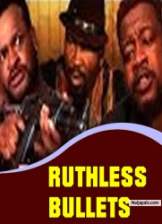 Ruthless Bullets