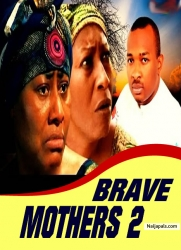 BRAVE MOTHERS 2