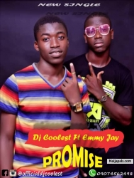 promise by Dj Coolest Ft Emmy Jay
