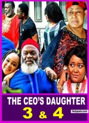 THE CEO'S DAUGHTER 3 & 4