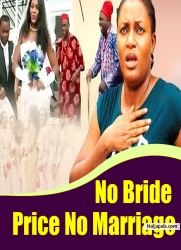 No Bride Price No Marriage