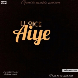 Aiye by U9ice