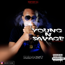 Young &#039 N&#039 Savage (FREESTYLE) by maddest