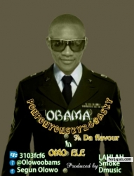 Omoele Ft Da Flavour by Obama