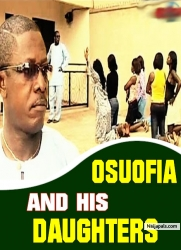 OSUOFIA AND HIS DAUGHTERS