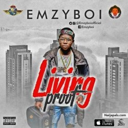 Living Proof by Emzyboi