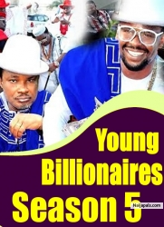 Young Billionaires Season 5