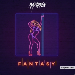 Fantasy by Mayorkun