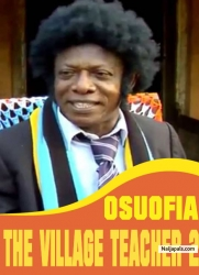 Osuofia The Village Teacher 2