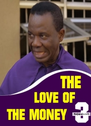 THE LOVE OF THE MONEY 3