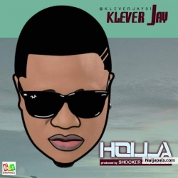 Holla by Klever Jay