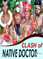 CLASH of NATIVE DOCTOR