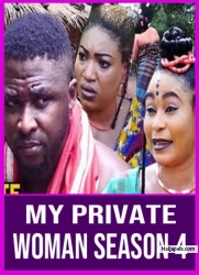 My Private Woman Season 4
