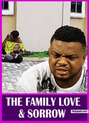 THE FAMILY LOVE & SORROW