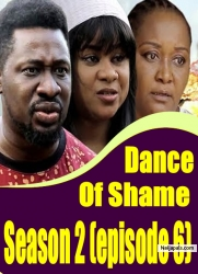 Dance Of Shame Season 2 (episode 6)