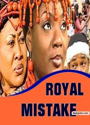 ROYAL MISTAKE
