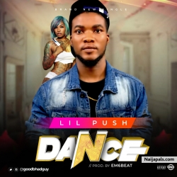Dance by LIL PUSH