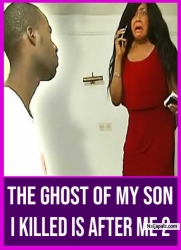 The Ghost Of My Son I Killed Is After Me 2