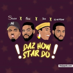 Daz How Star Do by Skiibii ft. Falz, Teni & DJ Neptune