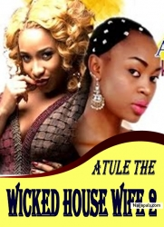 ATULE THE WICKED HOUSE WIFE 2
