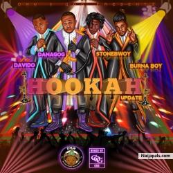 Hookah Remix by Danagog Ft. Burna Boy, Stone Bwoy, Davido