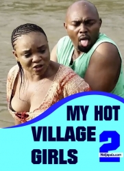 MY HOT VILLAGE GIRLS 2