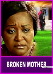 BROKEN MOTHER
