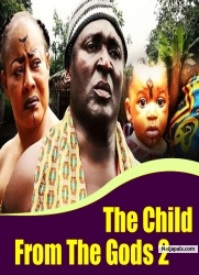 The Child From The Gods 2