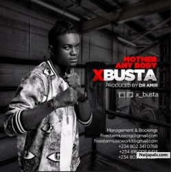 Mother Anybody by X-Busta
