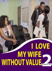 I LOVE MY WIFE WITHOUT VALUE 2