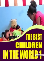 THE BEST CHILDREN IN THE WORLD 1